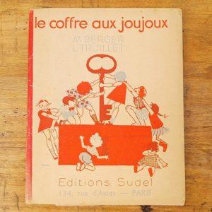 """Méthode de lecture """"le coffre aux joujoux"""" par Berger et Truillet aux éditions Sudel. Livret datant de 1953. Possède le livret du maître sous le rabat du deuxième plat"""